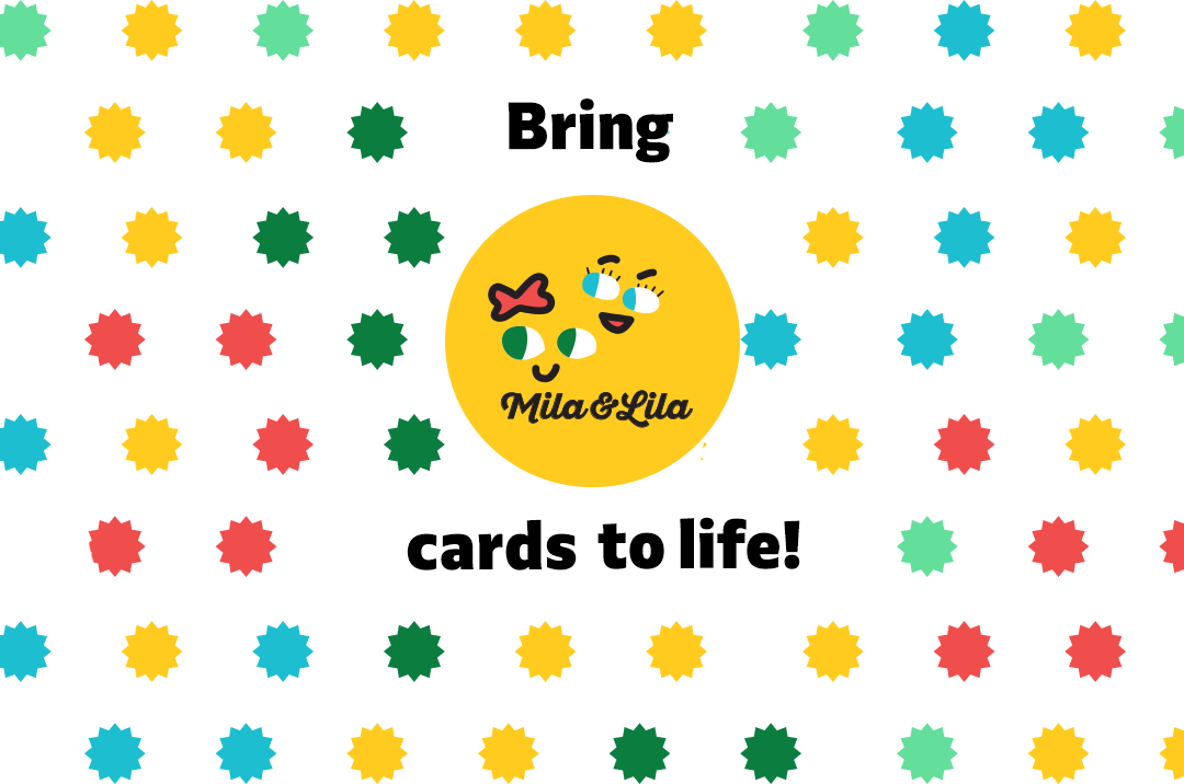 Bring Mila Lila Cards to life